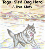 "Winter Readers Theater ""Togo–Alaskan Sled Dog Hero""; Listening Skills–Fluency"