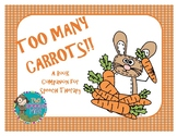 """""""Too Many Carrots"""" - A Book Companion for Speech Therapy"""