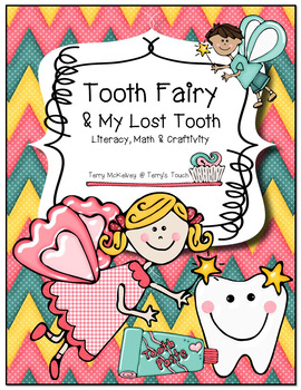 """Tooth Fairy & My Lost Tooth"" Literacy, Math & Craftivity"
