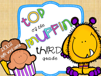 """""""Top of the Muffin!"""" [Dolch 3rd Grade Sight Words]"""