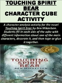 """Touching Spirit Bear"" Character Cube Activity"
