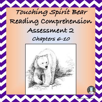 """Touching Spirit Bear"" Reading Comprehension Assessment 2"