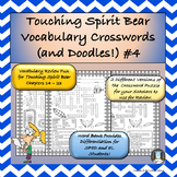 Touching Spirit Bear Vocabulary Crosswords and Doodles 4