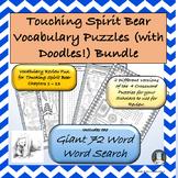 Touching Spirit Bear Vocabulary Puzzles and Doodles Bundle