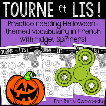 {Tourne et Lis! L'Halloween} Practice reading in French with Fidget Spinners