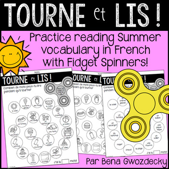 {Tourne et Lis! L'été} Practice reading in French with Fidget Spinners
