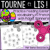 {Tourne et Lis! Pâques} Practice reading in French with Fidget Spinners