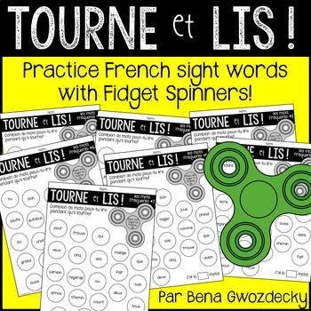 {Tourne et Lis} Practice French sight words with Fidget Spinners!