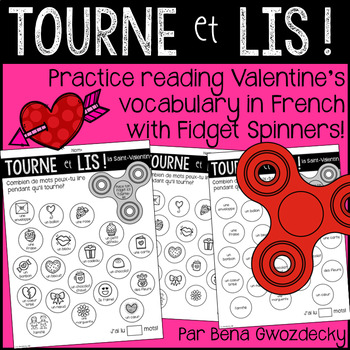 {Tourne et Lis! Saint-Valentin} Practice reading in French with Fidget Spinners
