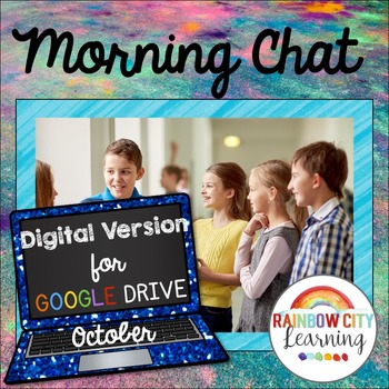 Morning Chat October Prompts Digital Version:Whiteboard an