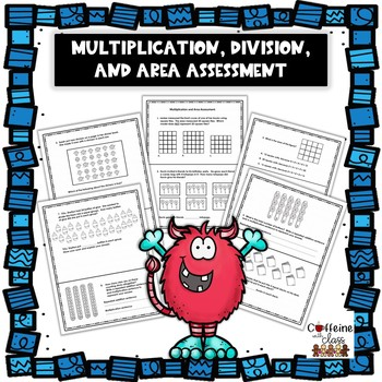 Multiplication, Division, and Area Assessment