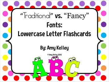 """""""Traditional"""" vs. """"Fancy"""" Fonts: Lowercase Letter Flashcards"""