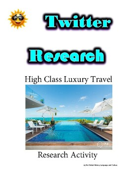 (Travel and Tourism) A Luxury Travel Blog- Twitter Research Guide