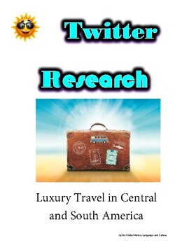 (Travel and Tourism) Alluring Americas- Twitter Research Guide