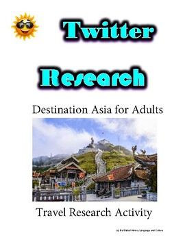 (Travel and Tourism) Asia Travel Routes- Twitter Research Guide