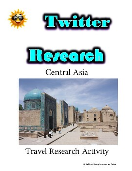 (Travel and Tourism) Central Asia Travel- Twitter Research Guide