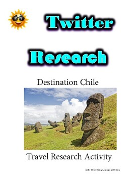 (Travel and Tourism) Chile Travel- Twitter Research Guide