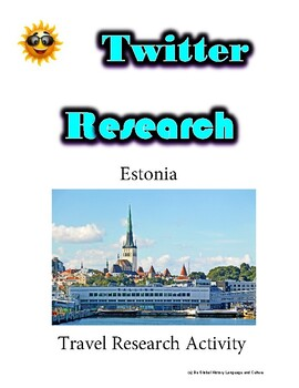 (Travel and Tourism) Estonian Nature Tours- Twitter Research Guide