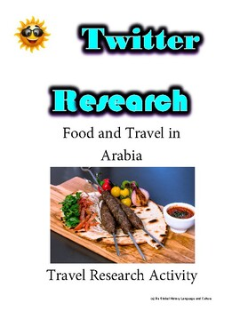 (Travel and Tourism) Food & Travel Arabia- Twitter Research Guide