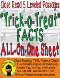 Trick-o-Treat SAFETY & FACTS Close Reading 5 Level Passages FLUENCY TDQS & More