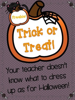 {{Trick or Treat! Teacher Halloween Costume Writing FREEBIE!}}