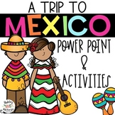 """Trip to Mexico"" Power Point & Activities Pack - Cinco De"