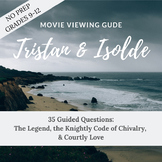 """Tristan & Isolde"" (2006) Movie Guide -  CCSS Aligned, Leg"