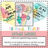 *Tropical* Birthday Balloon Tags