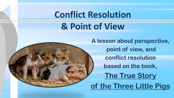 """True Story of 3 Little Pigs"" Conflict Resolution Lesson 2"