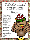 """Turkey Claus"" Companion Pack"