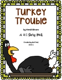 """Turkey Trouble"" by Wendi Silvano: A  K-2 Story Pack"