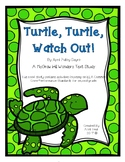 """""""Turtle, Turtle, Watch Out!"""" Book Study Pack"""