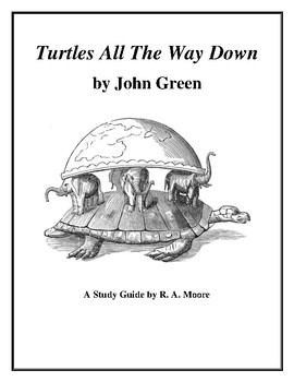 """""""Turtles All the Way Down"""" by John Green: A Study Guide"""