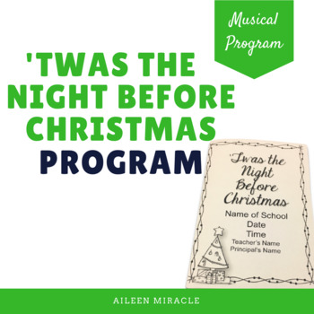 twas the night before christmas musical program by aileen miracle