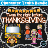 'Twas the Night Before Thanksgiving - Character Traits Act
