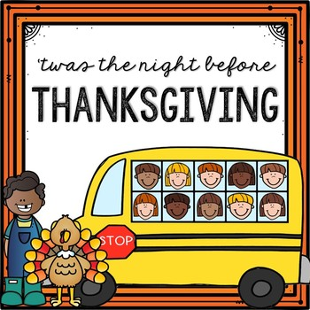'Twas the Night Before Thanksgiving Literature Packet