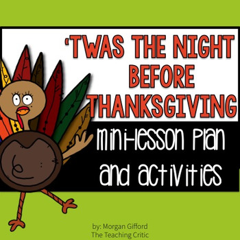 'Twas the Night Before Thanksgiving Mini-Lesson and Activities