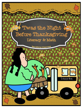 """""""Twas the Night Before Thanksgiving"""" Literacy and Math"""