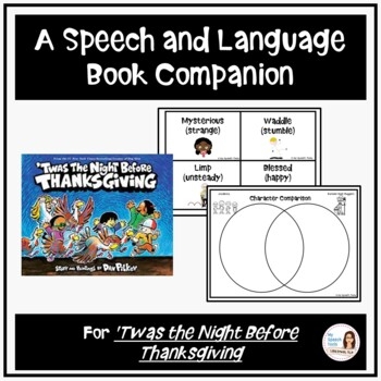"""""""Twas the Night Before Thanksgiving"""" A Speech Therapy Book Companion"""