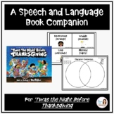 """Twas the Night Before Thanksgiving"" Speech, Language and"