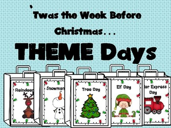 'Twas the Week Before Christmas....THEME DAYS