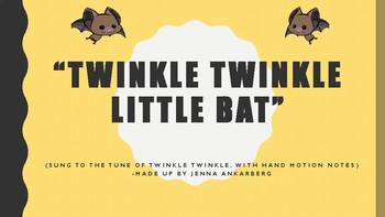 """""""Twinkle Twinkle Little Bat"""""""