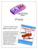 """Uh, Oh!"" Metric Measurement 3rd Grade Common Core Game Packet"