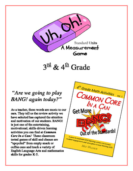 """""""Uh, Oh!"""" Standard Measurement Units 3rd & 4th Grade Common Core Game Packet"""