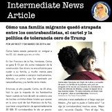 """Una familia migrante"" Intermediate News Article - Spanish 4"