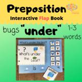 """UNDER"" Interactive Flap Book + Simplified Sentence, Bugs,"