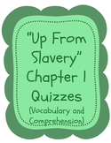 """Up From Slavery"" Quizzes - Chapter 1, ""A Slave Among Slaves"""