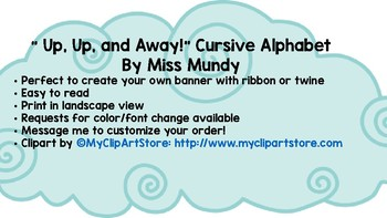""" Up, Up, and Away!"" Cursive Alphabet Banner"