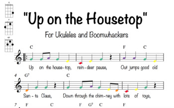 """Up on the Housetop"" for Boomwhackers & Ukuleles (C, F, G7)"