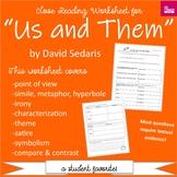 """Us and Them"" by David Sedaris Close Reading Worksheet"